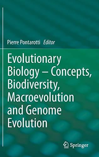 Evolutionary Biology - Concepts, Biodiversity, Macroevolution and Genome Evolution: Pierre ...