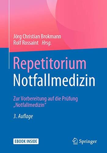 "9783642208140: Repetitorium Notfallmedizin: Zur Vorbereitung auf die Prüfung ""Notfallmedizin"""