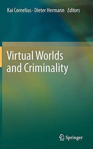 9783642208225: Virtual Worlds and Criminality