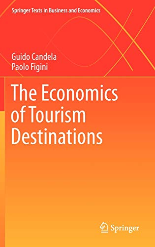 9783642208737: The Economics of Tourism Destinations (Springer Texts in Business and Economics)