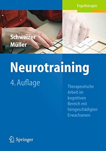 9783642208843: Neurotraining: Therapeutische Arbeit im kognitiven Bereich mit hirngeschädigten Erwachsenen