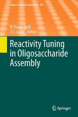 Reactivity Tuning in Oligosaccharide Assembly: Bert Fraser-Reid