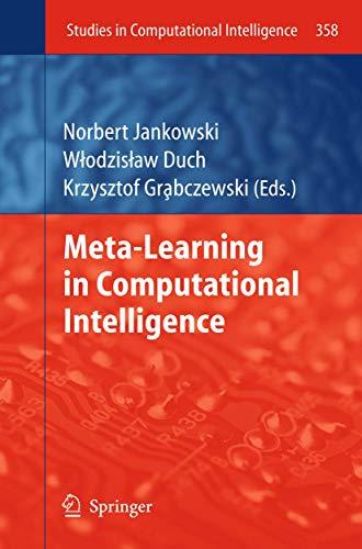 Meta-Learning in Computational Intelligence: Norbert Jankowski