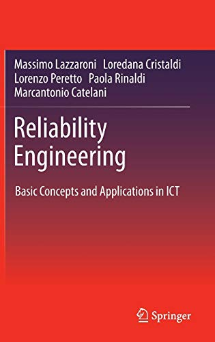 9783642209826: Reliability Engineering: Basic Concepts and Applications in ICT
