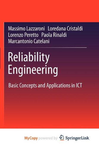 9783642209840: Reliability Engineering: Basic Concepts and Applications in ICT