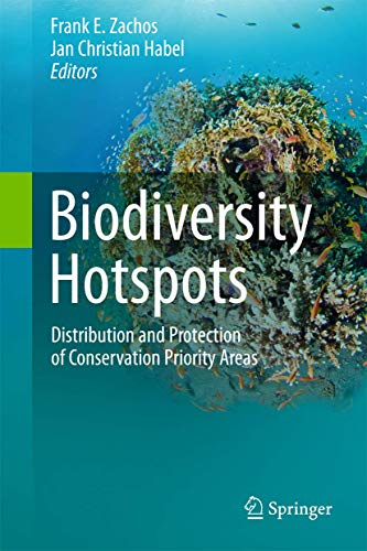 9783642209918: Biodiversity Hotspots: Distribution and Protection of Conservation Priority Areas