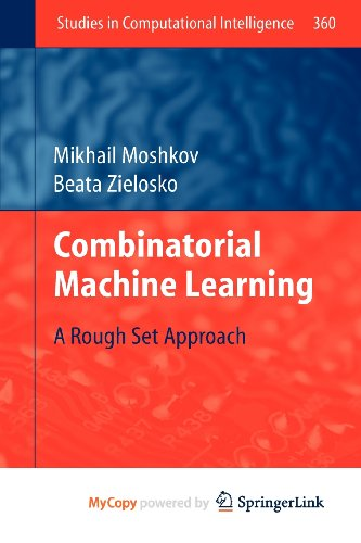 9783642209963: Combinatorial Machine Learning: A Rough Set Approach
