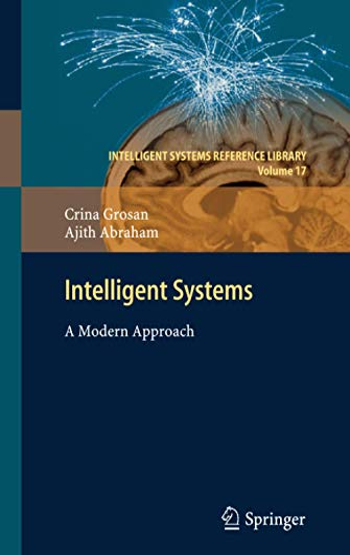 Intelligent Systems: Crina Grosan