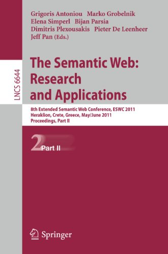 The Semantic Web: Research and Applications: 8th Extended Semantic Web Conference, Eswc 2011, ...