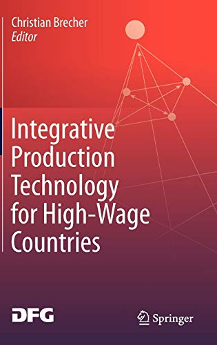 Integrative Production Technology for High-Wage Countries: Christian Brecher