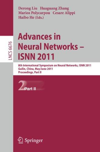 Advances in Neural Networks - ISNN 2011: 8th International Symposium on Neural Networks, ISNN 2011,...