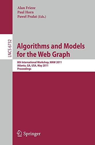 Algorithms and Models for the Web-Graph: 8th International Workshop, WAW 2011, Atlanta, Ga, USA, ...