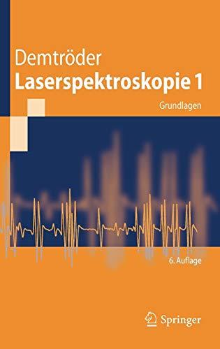 9783642213052: Laserspektroskopie 1: Grundlagen
