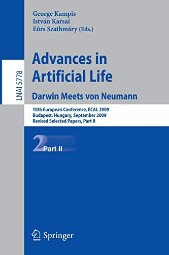 9783642213137: Advances in Artificial Life: 10th European Conference, ECAL 2009, Budapest, Hungary, September 13-16, 2009, Revised Selected Papers (Lecture Notes in Computer Science)