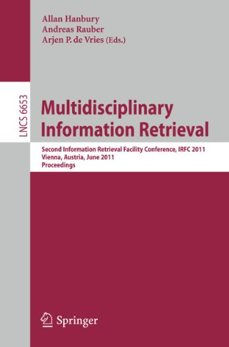 Multidisciplinary Information Retrieval: Second Information Retrieval Facility Conference, IRFC ...