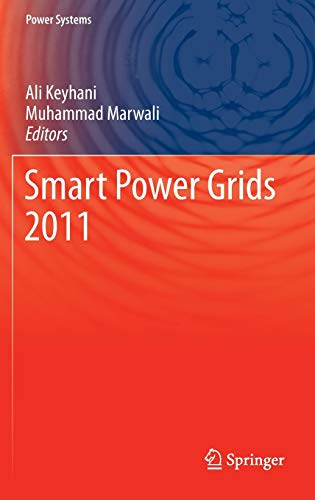 Smart Power Grids 2011: Ali Keyhani