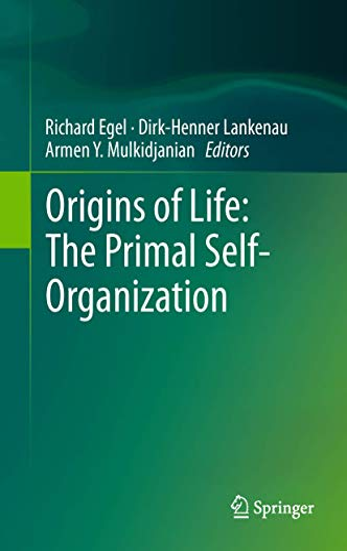 Origins of Life: The Primal Self-Organization