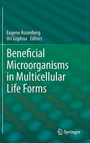 Beneficial Microorganisms in Multicellular Life Forms: Eugene Rosenberg