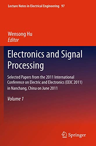 Electronics and Signal Processing: Wensong Hu