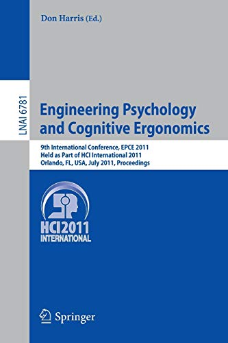 Engineering Psychology and Cognitive Ergonomics: 9th International Conference, EPCE 2011, Held as ...