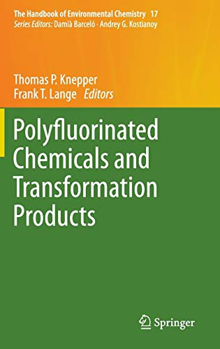 Polyfluorinated Chemicals and Transformation Products: Thomas P. Knepper