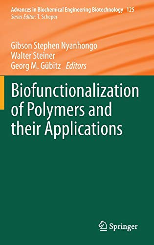 Biofunctionalization of Polymers and their Applications: Gibson Stephen Nyanhongo