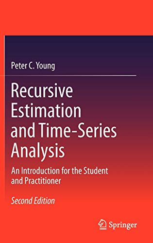 9783642219801: Recursive Estimation and Time-Series Analysis: An Introduction for the Student and Practitioner