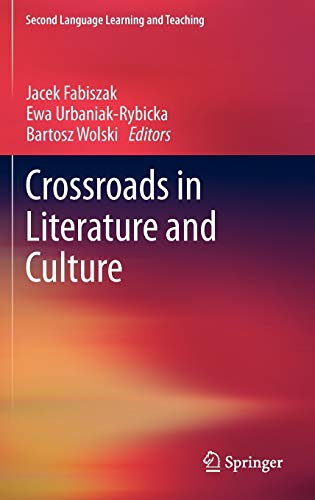 9783642219931: Crossroads in Literature and Culture (Second Language Learning and Teaching)