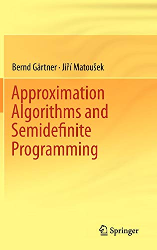 9783642220142: Approximation Algorithms and Semidefinite Programming