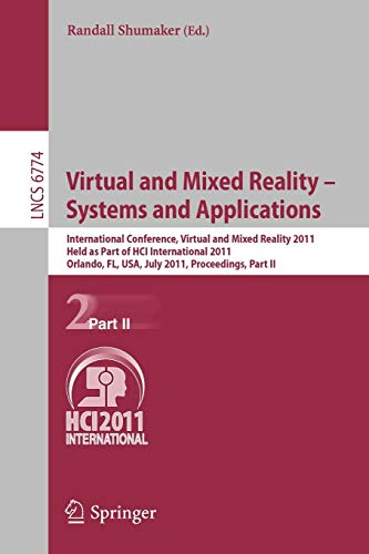 9783642220234: Virtual and Mixed Reality - Systems and Applications: International Conference, Virtual and Mixed Reality 2011, Held as Part of HCI International ... Part II (Lecture Notes in Computer Science)