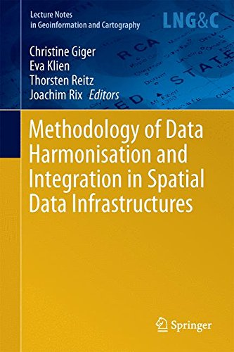9783642220357: Methodology of Data Harmonisation and Integration in Spatial Data Infrastructures (Lecture Notes in Geoinformation and Cartography)