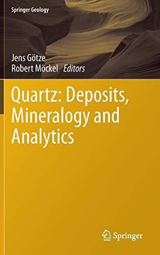 9783642221606: Quartz: Deposits, Mineralogy and Analytics (Springer Geology)