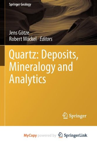9783642221620: Quartz: Deposits, Mineralogy and Analytics