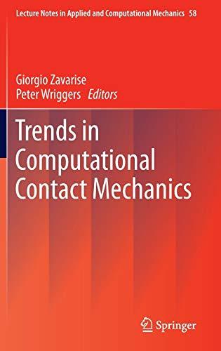 Trends in Computational Contact Mechanics: Giorgio Zavarise
