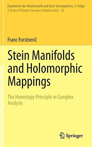 9783642222498: Stein Manifolds and Holomorphic Mappings: The Homotopy Principle in Complex Analysis (Ergebnisse der Mathematik und ihrer Grenzgebiete. 3. Folge / A Series of Modern Surveys in Mathematics)