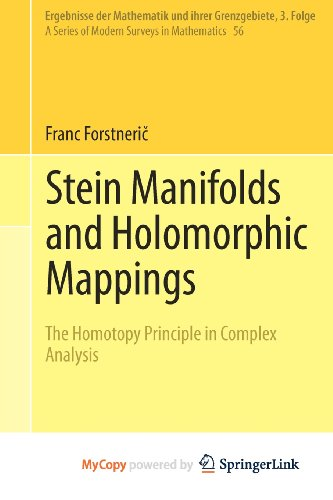 9783642222511: Stein Manifolds and Holomorphic Mappings: The Homotopy Principle in Complex Analysis