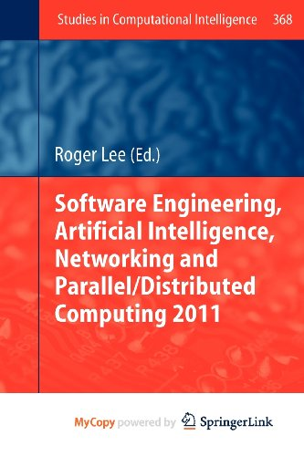 9783642222894: Software Engineering, Artificial Intelligence, Networking and Parallel/Distributed Computing 2011