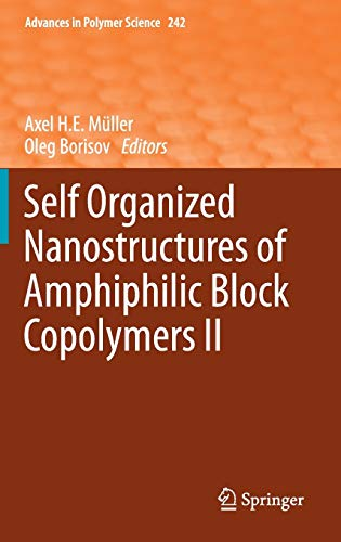 Self Organized Nanostructures of Amphiphilic Block Copolymers II (Hardback)