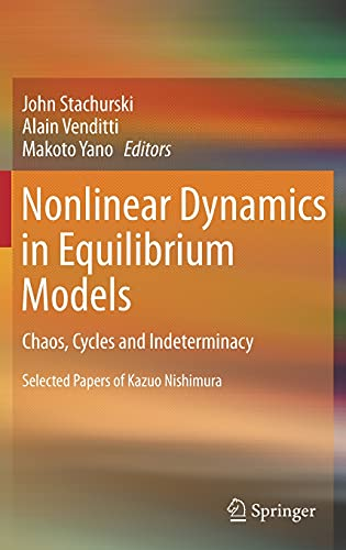 9783642223969: Nonlinear Dynamics in Equilibrium Models: Chaos, Cycles and Indeterminacy