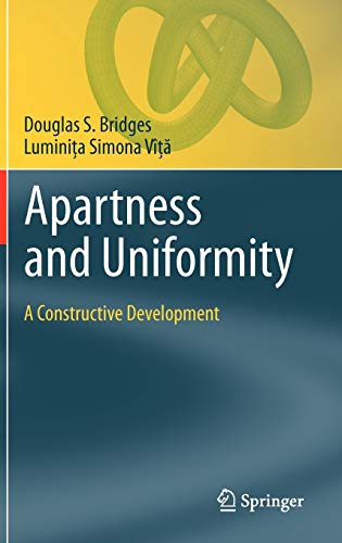 9783642224140: Apartness and Uniformity: A Constructive Development (Theory and Applications of Computability)