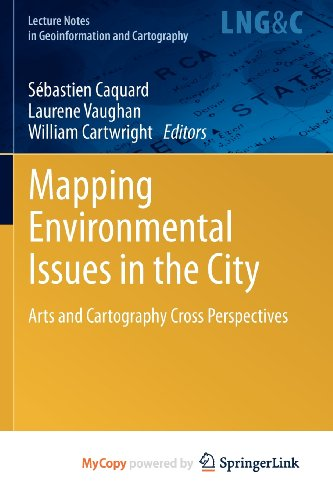 9783642224423: Mapping Environmental Issues in the City: Arts and Cartography Cross Perspectives