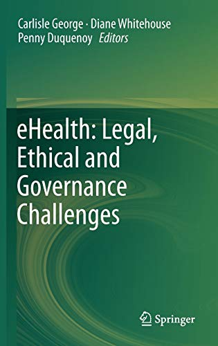 9783642224737: eHealth: Legal, Ethical and Governance Challenges