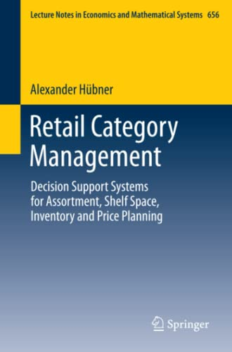 9783642224768: Retail Category Management: Decision Support Systems for Assortment, Shelf Space, Inventory and Price Planning (Lecture Notes in Economics and Mathematical Systems)