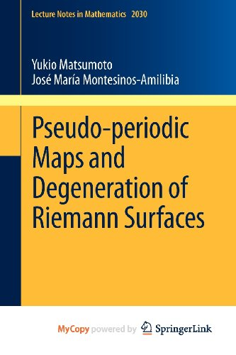 9783642225352: Pseudo-periodic Maps and Degeneration of Riemann Surfaces