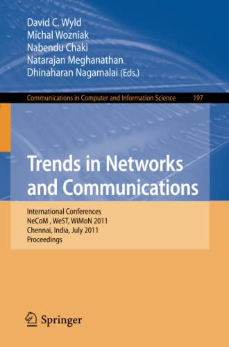 9783642225420: Trends in Network and Communications: International Conferences, NeCOM 2011, WeST 2011, and WiMON 2011, Chennai, India, July 15-17, 2011, Proceedings ... in Computer and Information Science)