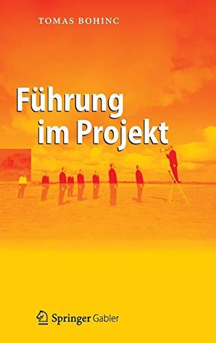 Führung im Projekt (German Edition): Tomas Bohinc