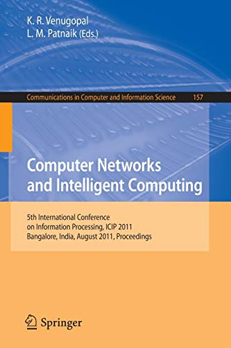 Computer Networks and Intelligent Computing: 5th International Conference on Information Processing...