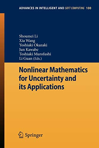 Nonlinear Mathematics for Uncertainty and its Applications: Shoumei Li