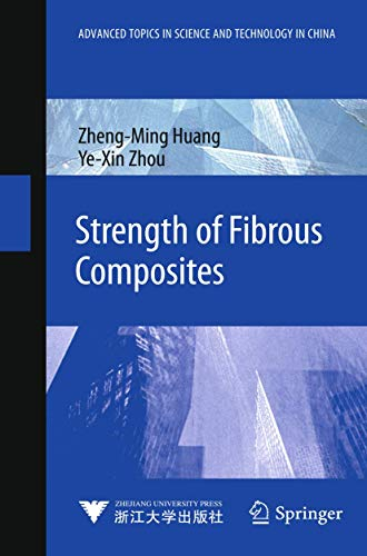 Strength of Fibrous Composites (Paperback): Zhengming Huang