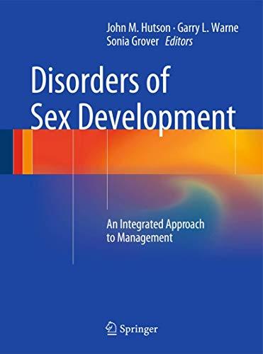 Disorders of Sex Development: John M. Hutson